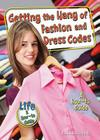Getting the Hang of Fashion and Dress Codes: A How-To Guide (Lifea How-To Guide) Cover Image
