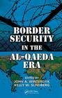 Border Security in the Al-Qaeda Era Cover Image