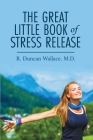 The Great Little Book of Stress Release Cover Image