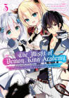 The Misfit of Demon King Academy 03: History's Strongest Demon King Reincarnates and Goes to School with His Descendants (The Misfit of Demon King Academy: History's Strongest Demon King Reincarnates and Goes to School with His Descendants #3) Cover Image