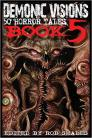 Demonic Visions 50 Horror Tales Book 5 Cover Image