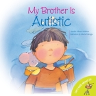 My Brother Is Autistic (Let's Talk about It (Barron)) Cover Image