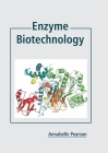 Enzyme Biotechnology Cover Image