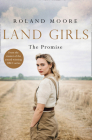 Land Girls: The Promise (Land Girls, Book 2) Cover Image
