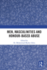 Men, Masculinities and Honour-Based Abuse Cover Image