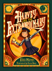 Harvey and the Extraordinary Cover Image