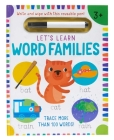 Let's Learn: Word Families (Write and Wipe): (Early Reading Skills, Letter Writing Workbook, Pen Control) Cover Image