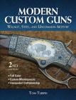 Modern Custom Guns: Walnut, Steel, and Uncommon Artistry Cover Image