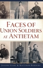 Faces of Union Soldiers at Antietam Cover Image