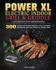 Power XL Electric Indoor Grill and Griddle Cookbook for Beginners Cover Image