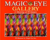 Magic Eye Gallery: A Showing of 88 Images Cover Image