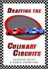 Drafting The Culinary Circuits Cover Image