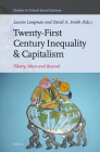 Twenty-First Century Inequality & Capitalism: Piketty, Marx and Beyond (Studies in Critical Social Sciences #116) Cover Image