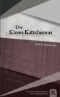 Der Kleine Katechismus: Baptistenversion Cover Image