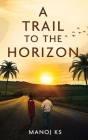 A Trail to the Horizon Cover Image