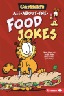 Garfield's (R) All-About-The-Food Jokes Cover Image
