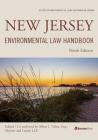 New Jersey Environmental Law Handbook, Ninth Edition (State Environmental Law Handbooks) Cover Image