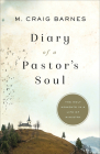 Diary of a Pastor's Soul: The Holy Moments in a Life of Ministry Cover Image