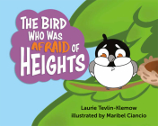 The Bird Who Was Afraid of Heights Cover Image