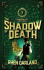 The Shadow of Death: An horrific discovery leads to Caine and Thorne's darkest investigation yet Cover Image