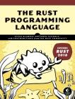 The Rust Programming Language (Covers Rust 2018) Cover Image
