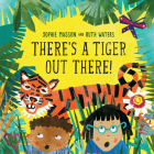 There's a Tiger Out There Cover Image