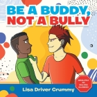Be a Buddy, Not a Bully Cover Image