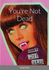 You're Not Dead Cover Image