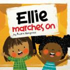 Ellie Marches On Cover Image