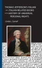 Thomas Jefferson's Italian and Italian-Related Books in the History of Universal Personal Rights Cover Image
