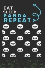 Eat Sleep Panda Repeat: Best Gift for Panda Lovers, 6 x 9 in, 110 pages book for Girl, boys, kids, school, students Cover Image