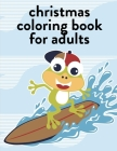 Christmas Coloring Book For Adults: Super Cute Kawaii Coloring Books Cover Image
