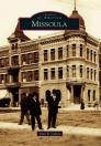 Missoula (Images of America (Arcadia Publishing)) Cover Image