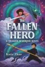 The Fallen Hero (The Dragon Warrior) Cover Image