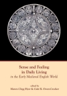 Sense and Feeling in Daily Living in the Early Medieval English World Cover Image