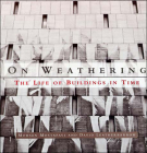 On Weathering: The Life of Buildings in Time Cover Image