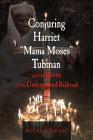 Conjuring Harriet