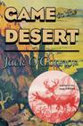 Game in the Desert, Reprint of the 1939 edition Cover Image