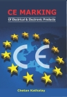 Ce Marking -Of Electrical and Electronic Products: With Risk Assessment Cover Image