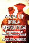Warm Up for a Revolution: (The Sullivans of Little Horsepen Creek) Cover Image