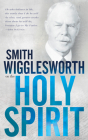 Smith Wigglesworth on the Holy Spirit Cover Image