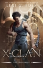 X-Clan: The Experiment: A Shifter Omegaverse Romance Cover Image