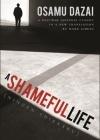 A Shameful Life: (Ningen Shikkaku) Cover Image
