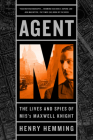 Agent M: The Lives and Spies of MI5's Maxwell Knight Cover Image
