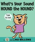 What's Your Sound, Hound the Hound? Cover Image