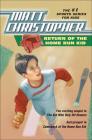 Return of the Home Run Kid (Matt Christopher Sports Series for Kids) Cover Image