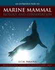 An Intro to Marine Mammal Biology & Conservation Cover Image