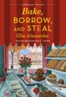 Bake, Borrow, and Steal: A Bakeshop Mystery Cover Image