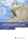 Guide to DFARS Contract Clauses: Detailed Compliance Information for Government Contracts, 2021 Edition Cover Image