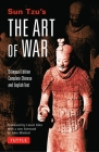 Sun Tzu's the Art of War: Bilingual Edition - Complete Chinese and English Text Cover Image